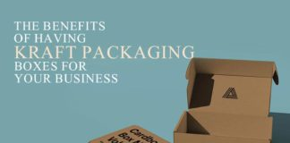 The Benefits of Having Kraft Packaging Boxes for Your Business